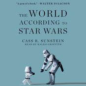 The World according to Star Wars Audiobook, by Cass R. Sunstein