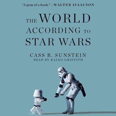 World According to Star Wars Audiobook, by Cass R. Sunstein
