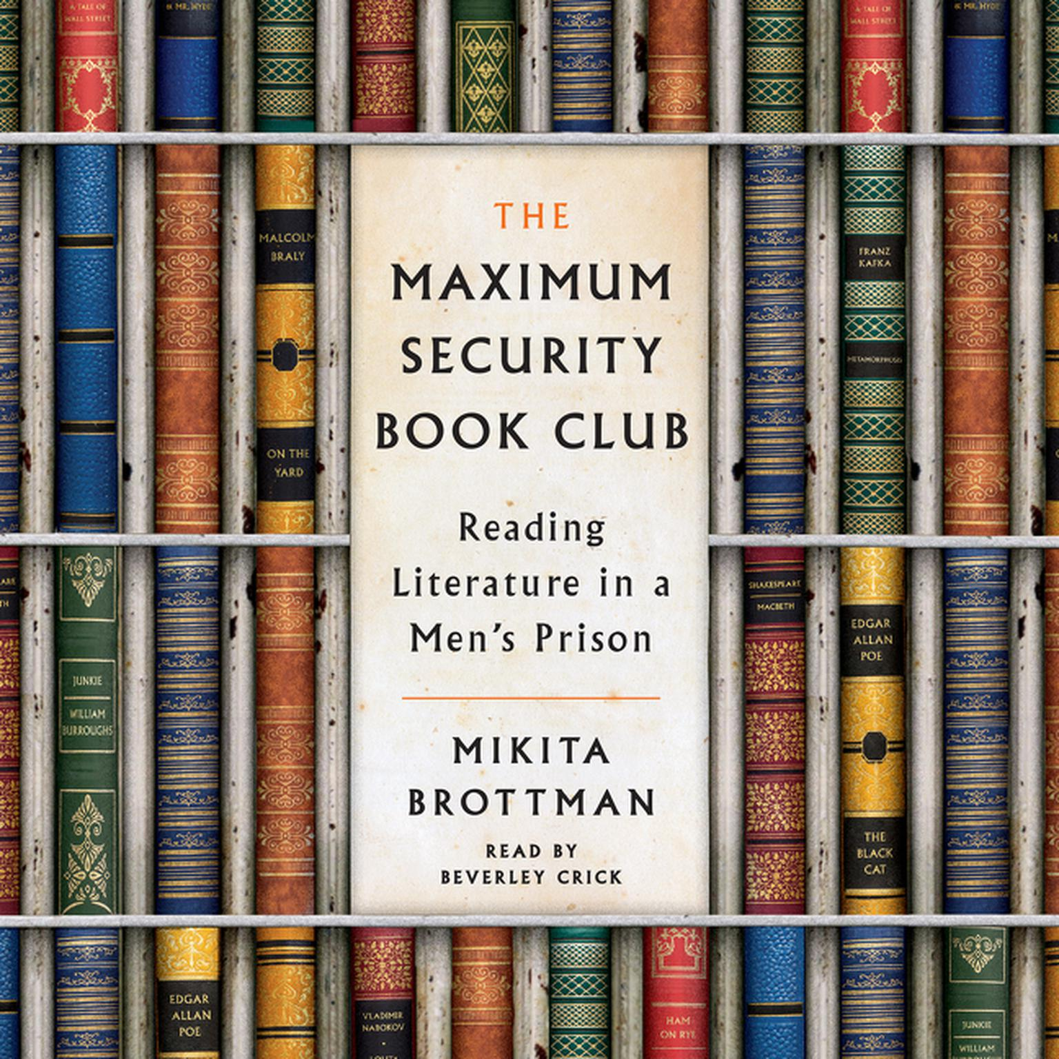 Printable The Maximum Security Book Club: Reading Literature in a Men's Prison Audiobook Cover Art