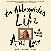 An Abbreviated Life: A Memoir Audiobook, by Ariel Leve