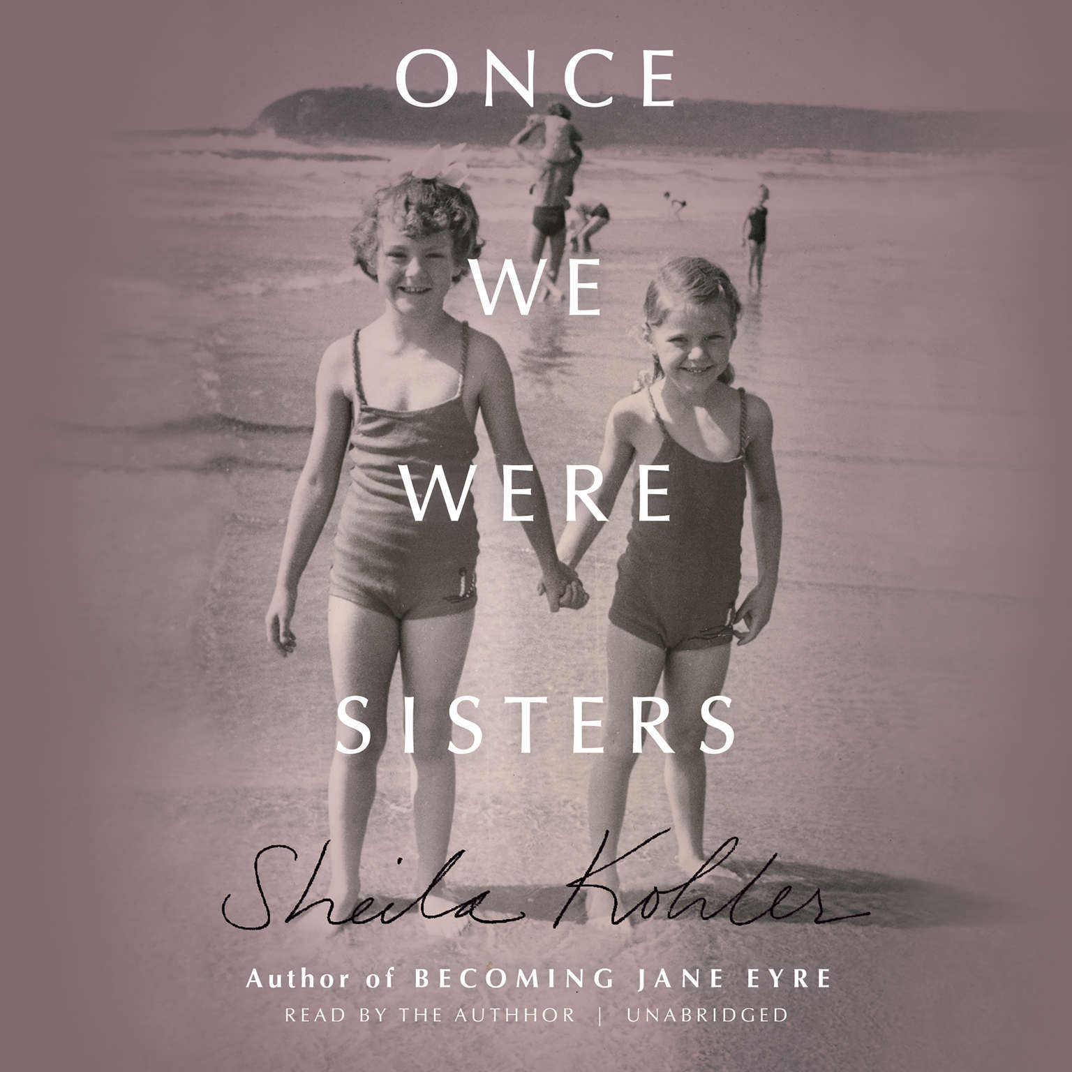Printable Once We Were Sisters: A Memoir Audiobook Cover Art