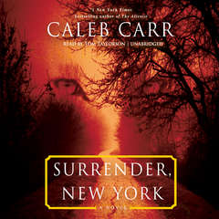 Surrender, New York: A Novel Audiobook, by Caleb Carr