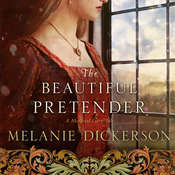 The Beautiful Pretender Audiobook, by Melanie Dickerson