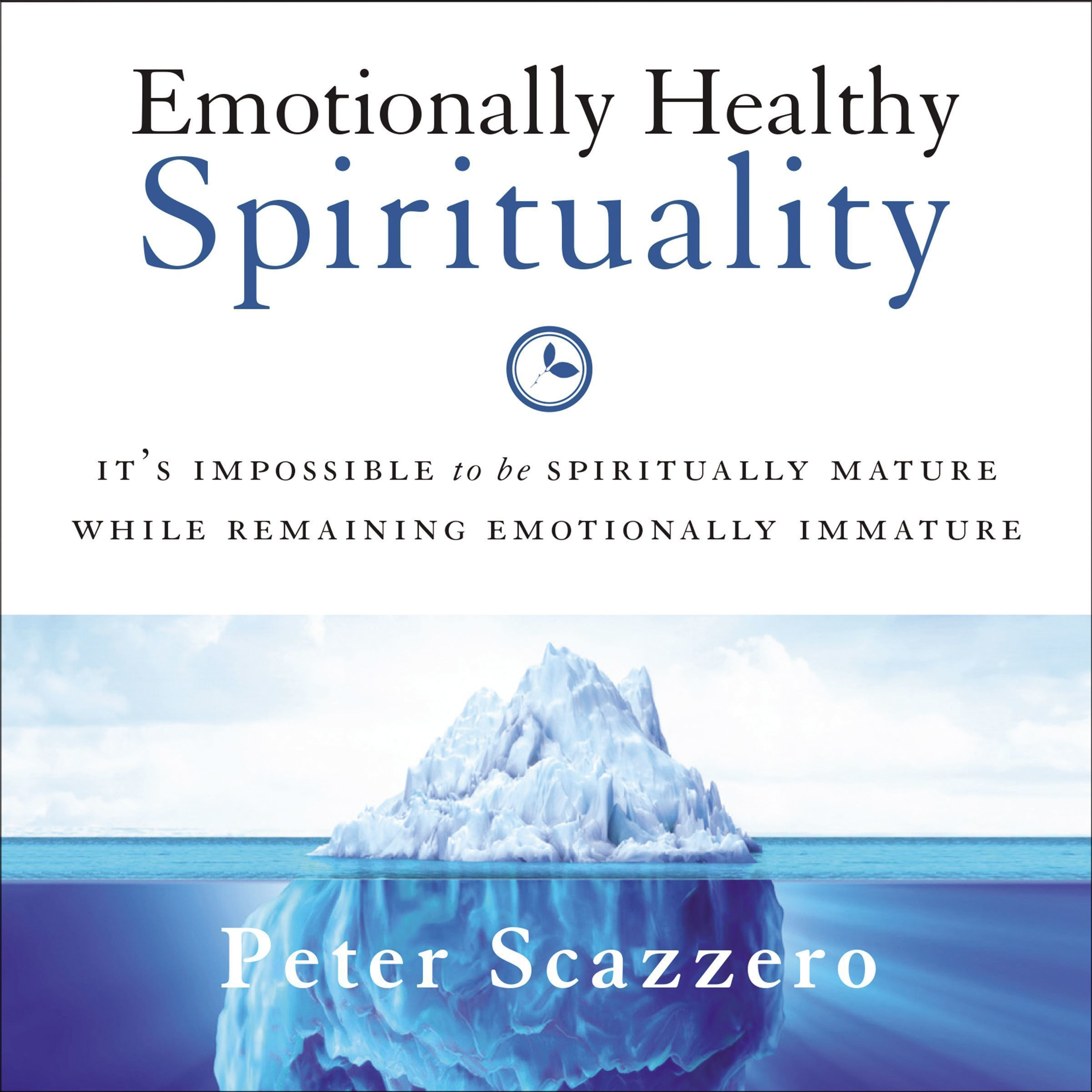 Printable Emotionally Healthy Spirituality: It's Impossible to Be Spiritually Mature, While Remaining Emotionally Immature Audiobook Cover Art