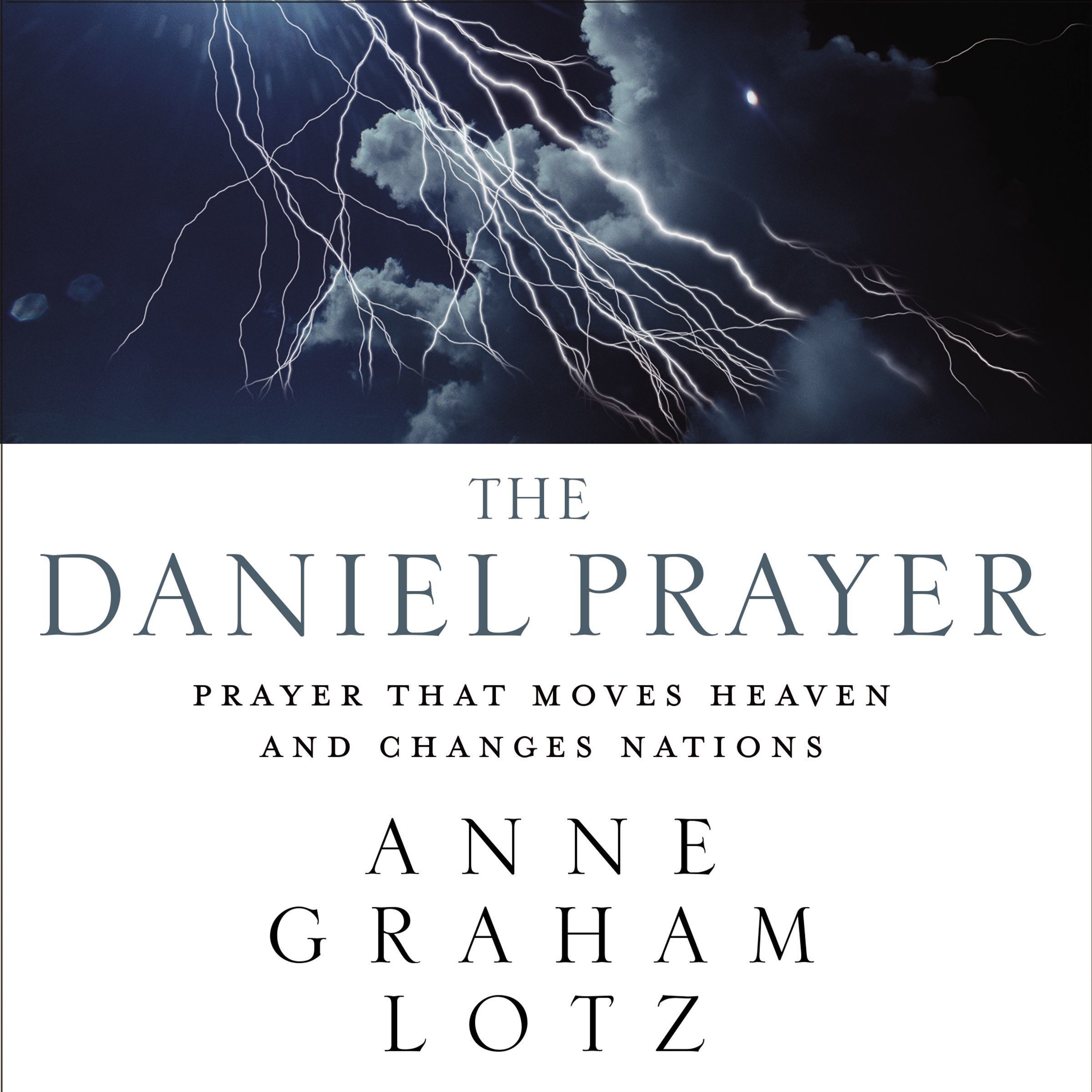 Printable The Daniel Prayer: Prayer That Moves Heaven and Changes Nations Audiobook Cover Art