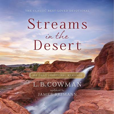 Streams in the Desert: 366 Daily Devotional Readings Audiobook, by L. B. Cowman