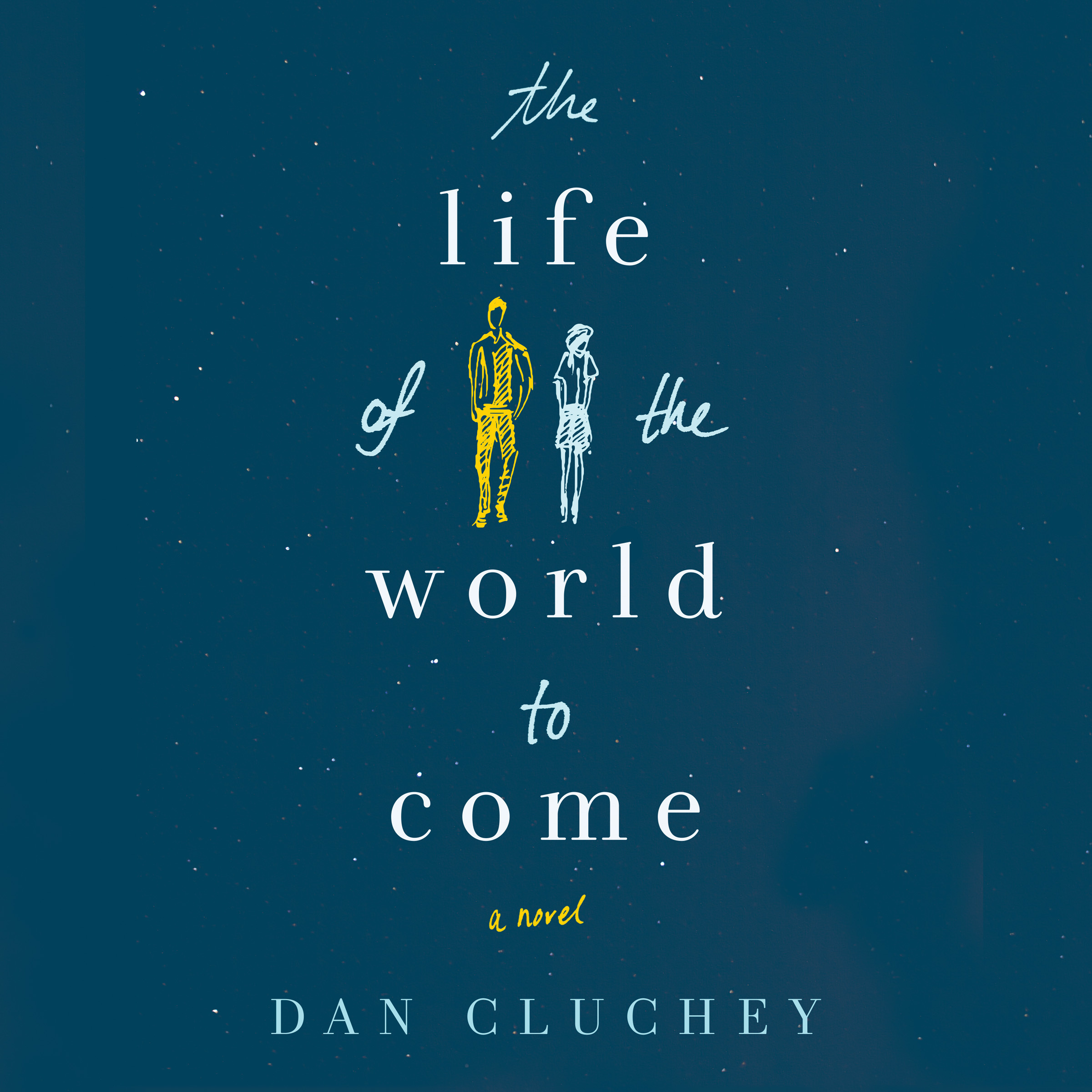 Printable The Life of the World to Come: A Novel Audiobook Cover Art