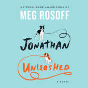 Jonathan Unleashed: A Novel Audiobook, by Meg Rosoff