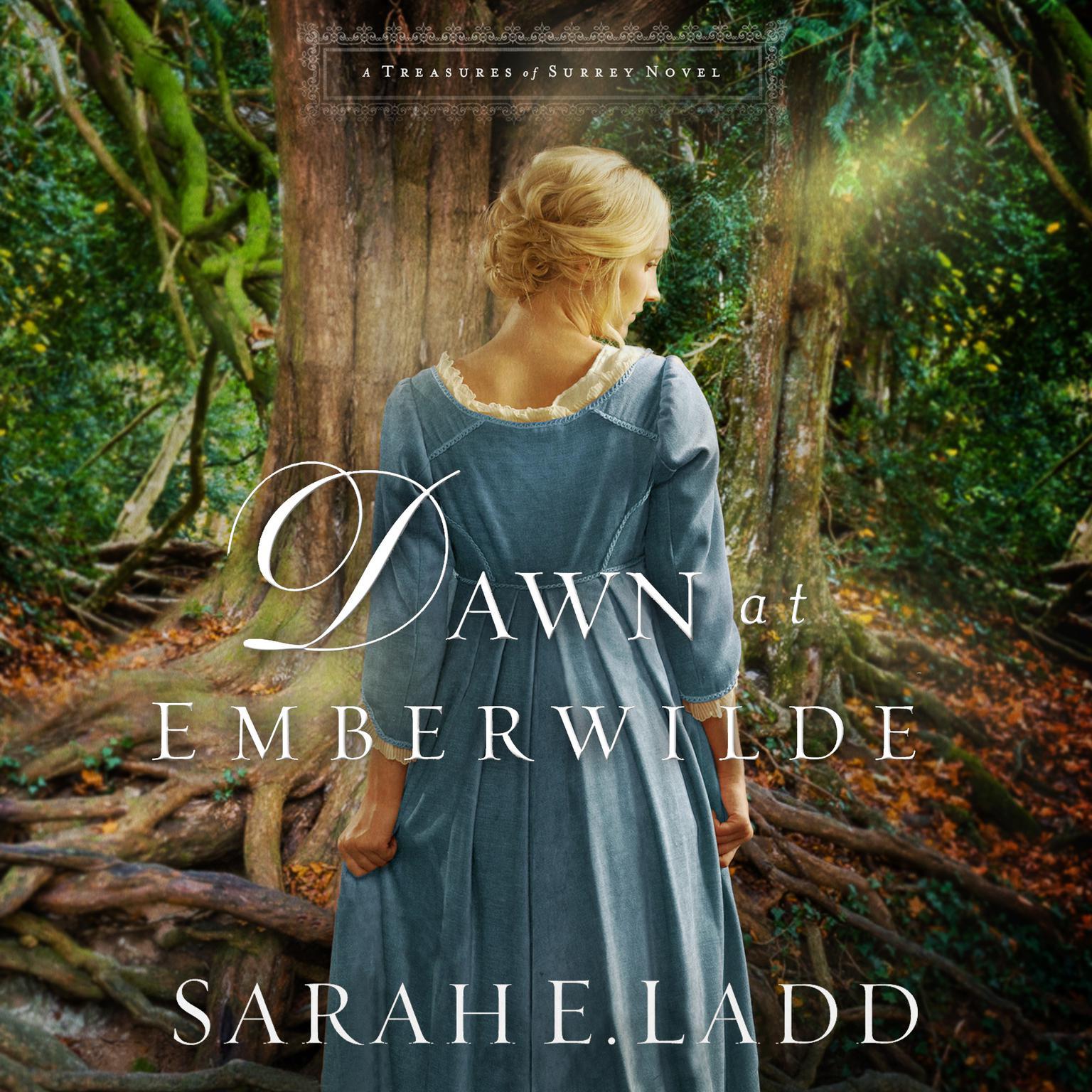 Dawn at Emberwilde Audiobook, by Sarah E. Ladd