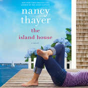The Island House: A Novel Audiobook, by Nancy Thayer