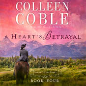 A Hearts Betrayal Audiobook, by Colleen Coble