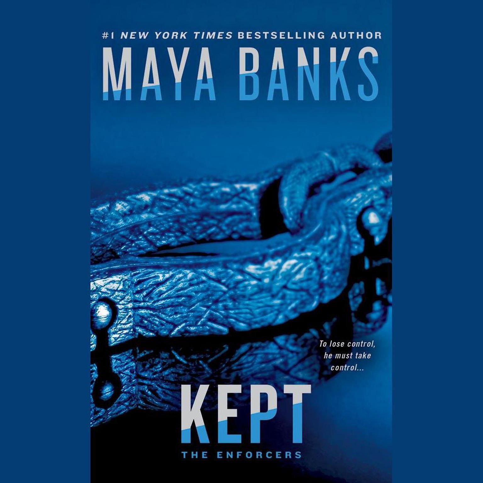 Kept Audiobook, by Maya Banks