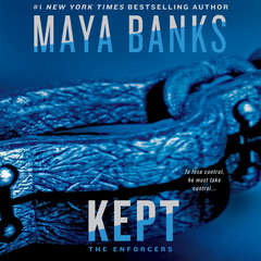 Kept Audiobook, by Maya Banks