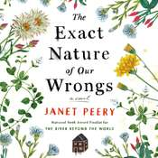 The Exact Nature of Our Wrongs: A Novel Audiobook, by Janet Peery