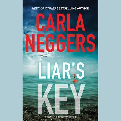Liars Key Audiobook, by Carla Neggers