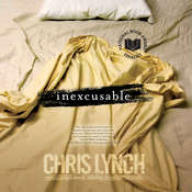 Inexcusable Audiobook, by Chris Lynch