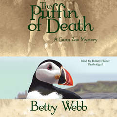 The Puffin of Death: A Gunn Zoo Mystery Audiobook, by Betty Webb