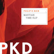 Martian Time-Slip Audiobook, by Philip K. Dick
