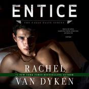 Entice Audiobook, by Rachel Van Dyken