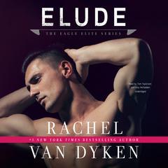 Elude Audiobook, by Rachel Van Dyken
