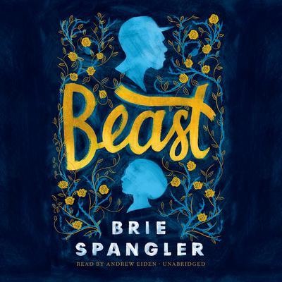Beast Audiobook, by Brie  Spangler