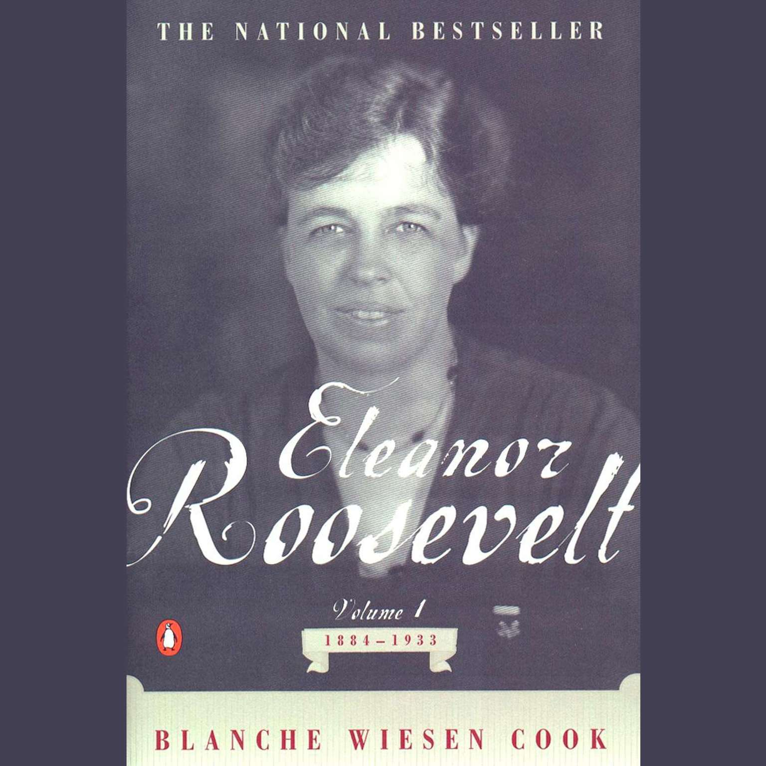 Printable Eleanor Roosevelt: Volume I, 1884-1933 Audiobook Cover Art