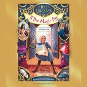 If the Magic Fits, by Susan Maupin Schmid