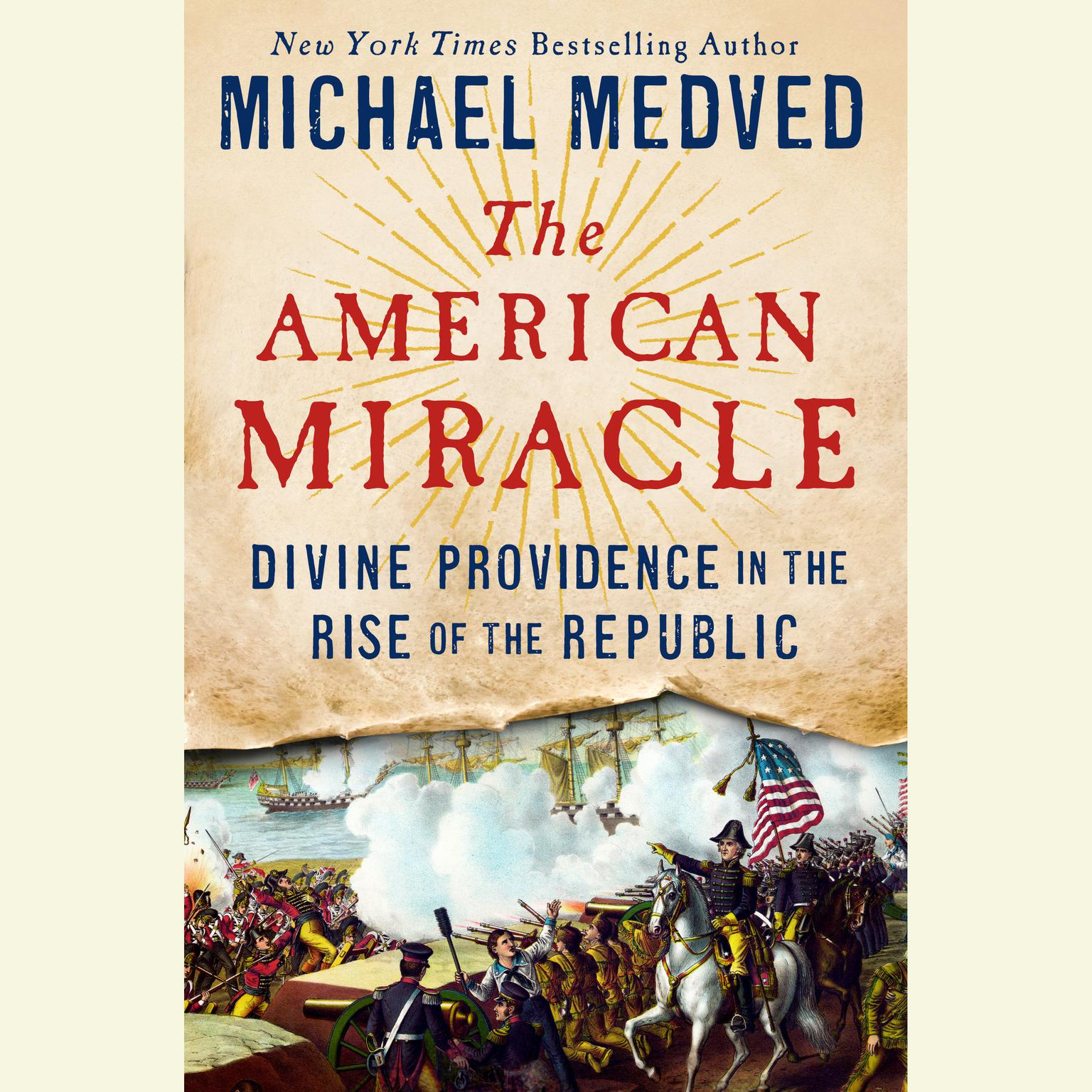 Printable The American Miracle: Divine Providence in the Rise of the Republic Audiobook Cover Art