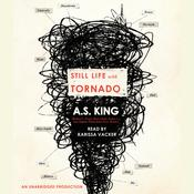 Still Life With Tornado, by A. S. King