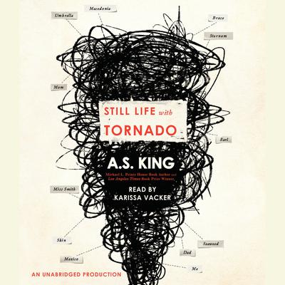 Still Life With Tornado Audiobook, by A. S. King