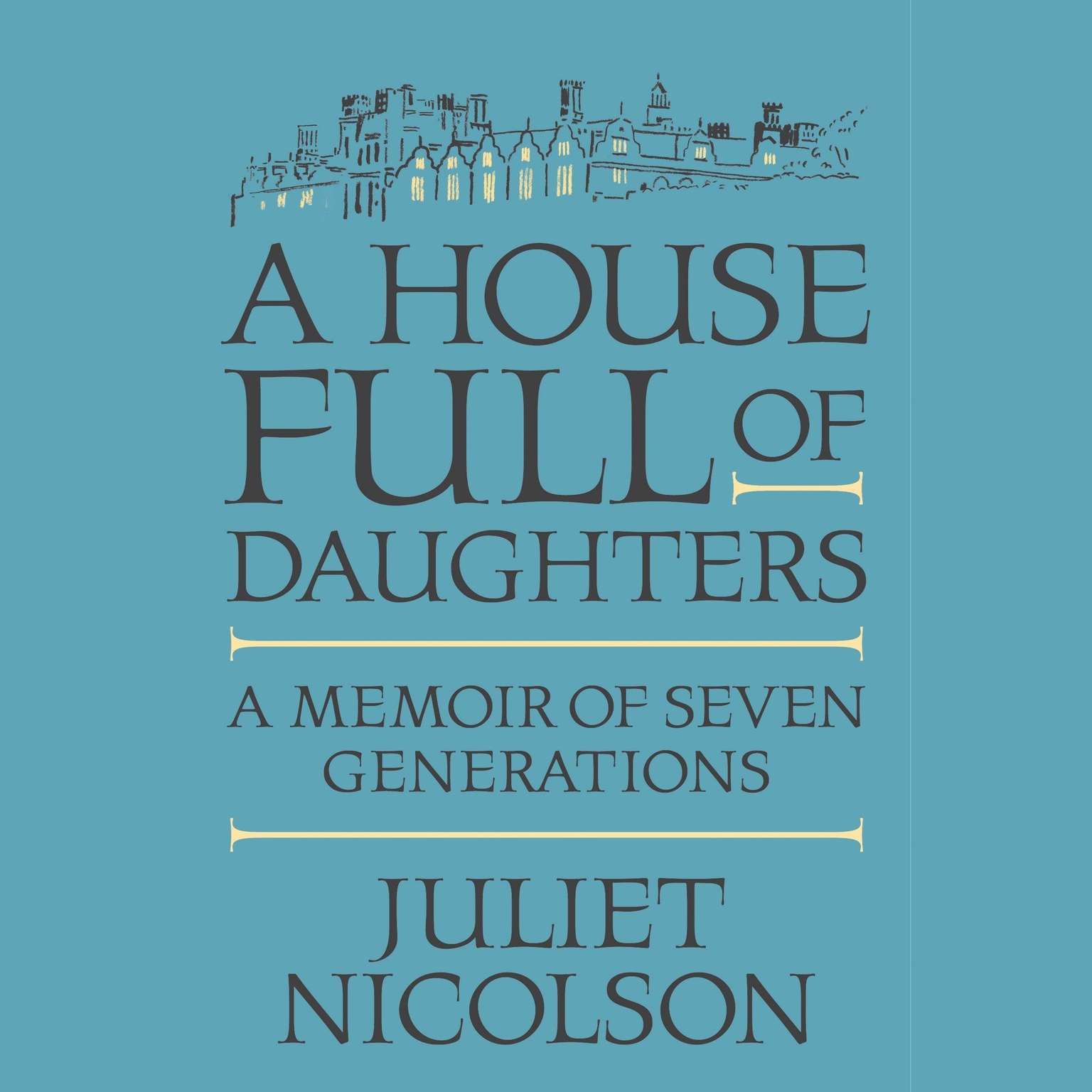 Printable A House Full of Daughters: A Memoir of Seven Generations Audiobook Cover Art
