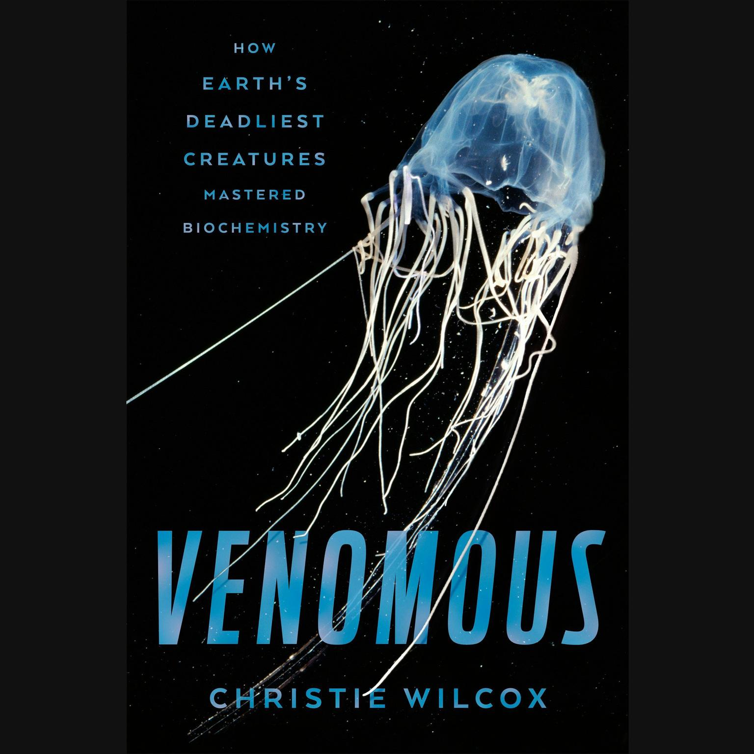 Printable Venomous: How Earth's Deadliest Creatures Mastered Biochemistry Audiobook Cover Art