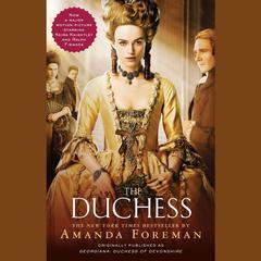 The Duchess Audiobook, by Amanda Foreman