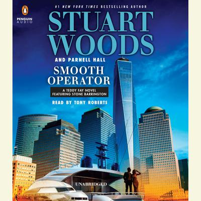 Smooth Operator: A Teddy Fay Novel Featuring Stone Barrington Audiobook, by Stuart Woods