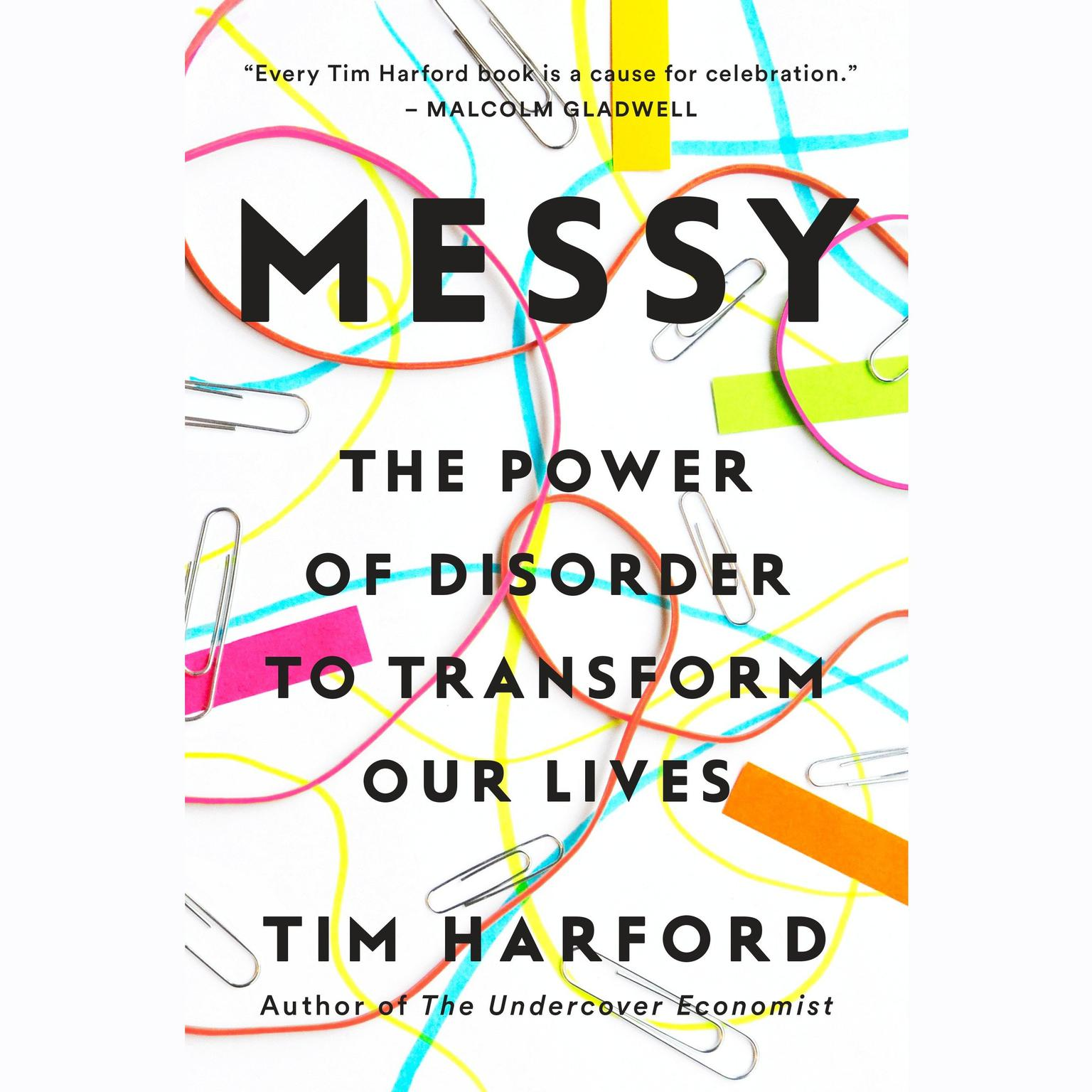 Printable Messy: The Power of Disorder to Transform Our Lives Audiobook Cover Art