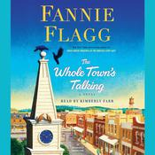 The Whole Towns Talking: A Novel, by Fannie Flagg