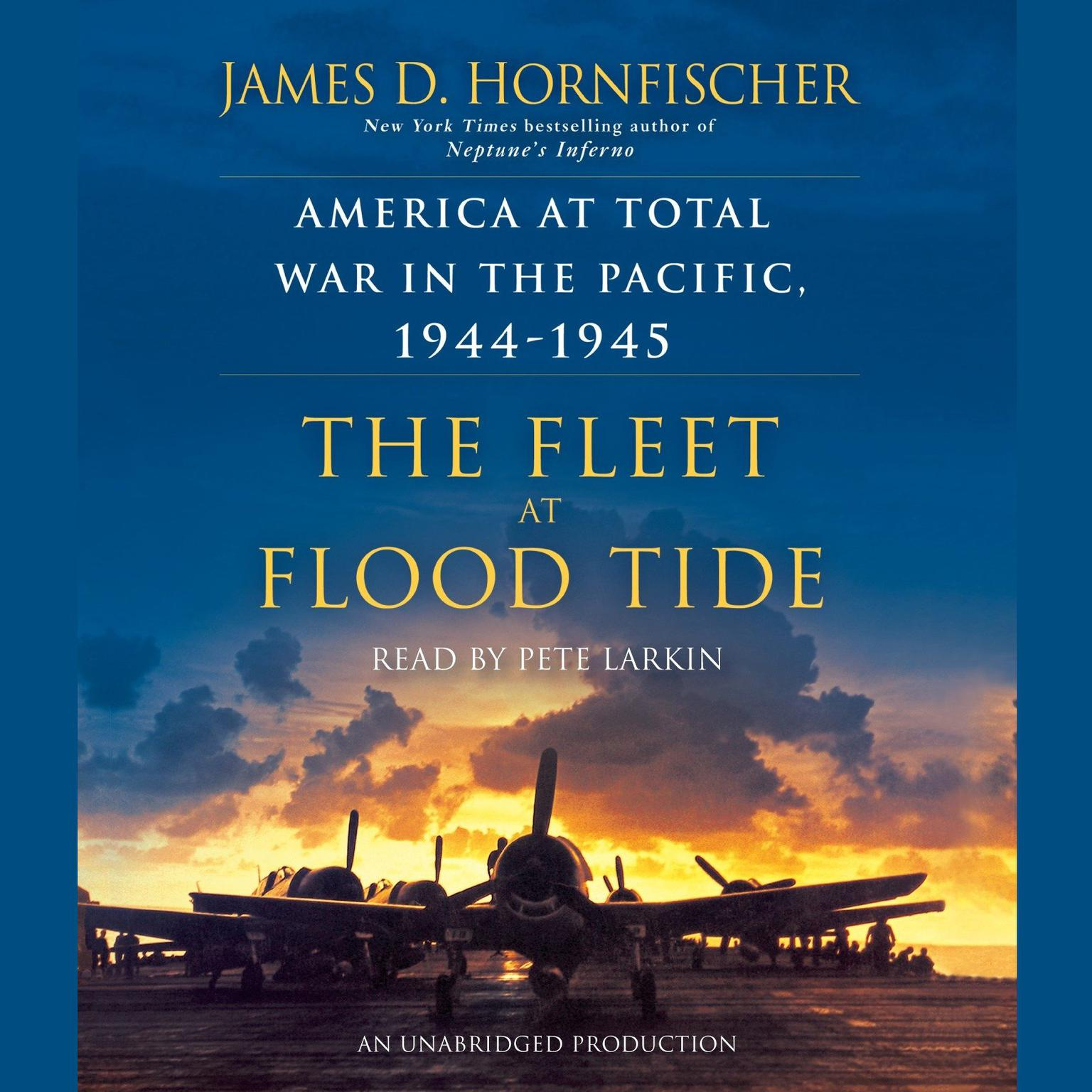 Printable The Fleet at Flood Tide: America at Total War in the Pacific, 1944-1945 Audiobook Cover Art