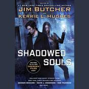 Shadowed Souls Audiobook, by Jim Butcher, Kerrie L. Hughes