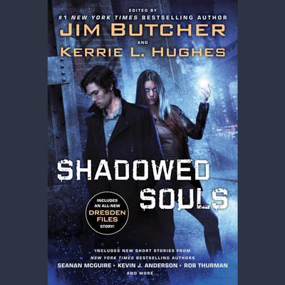 Shadowed Souls Audiobook, by Jim Butcher