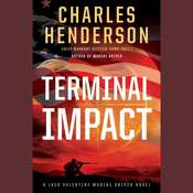 Terminal Impact: A Marine Sniper Novel Audiobook, by Charles Henderson