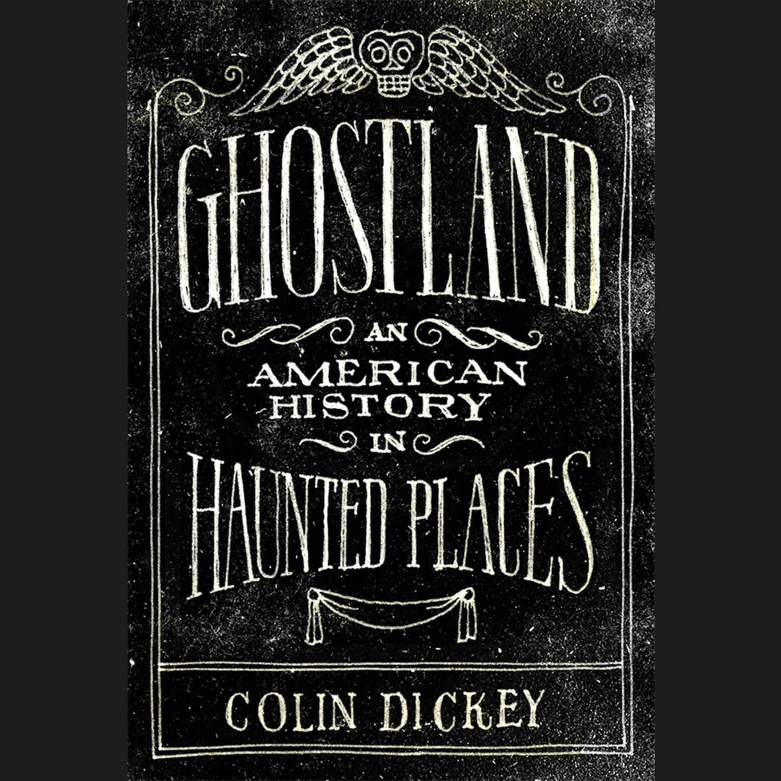 Printable Ghostland: An American History in Haunted Places Audiobook Cover Art