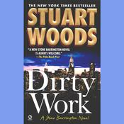Dirty Work: A Stone Barrington Novel Audiobook, by Stuart Woods