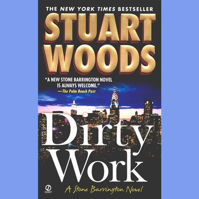 Dirty Work: A Stone Barrington Novel Audiobook, by