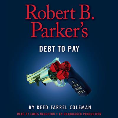 Robert B. Parker's Debt to Pay Audiobook, by Reed Farrel Coleman