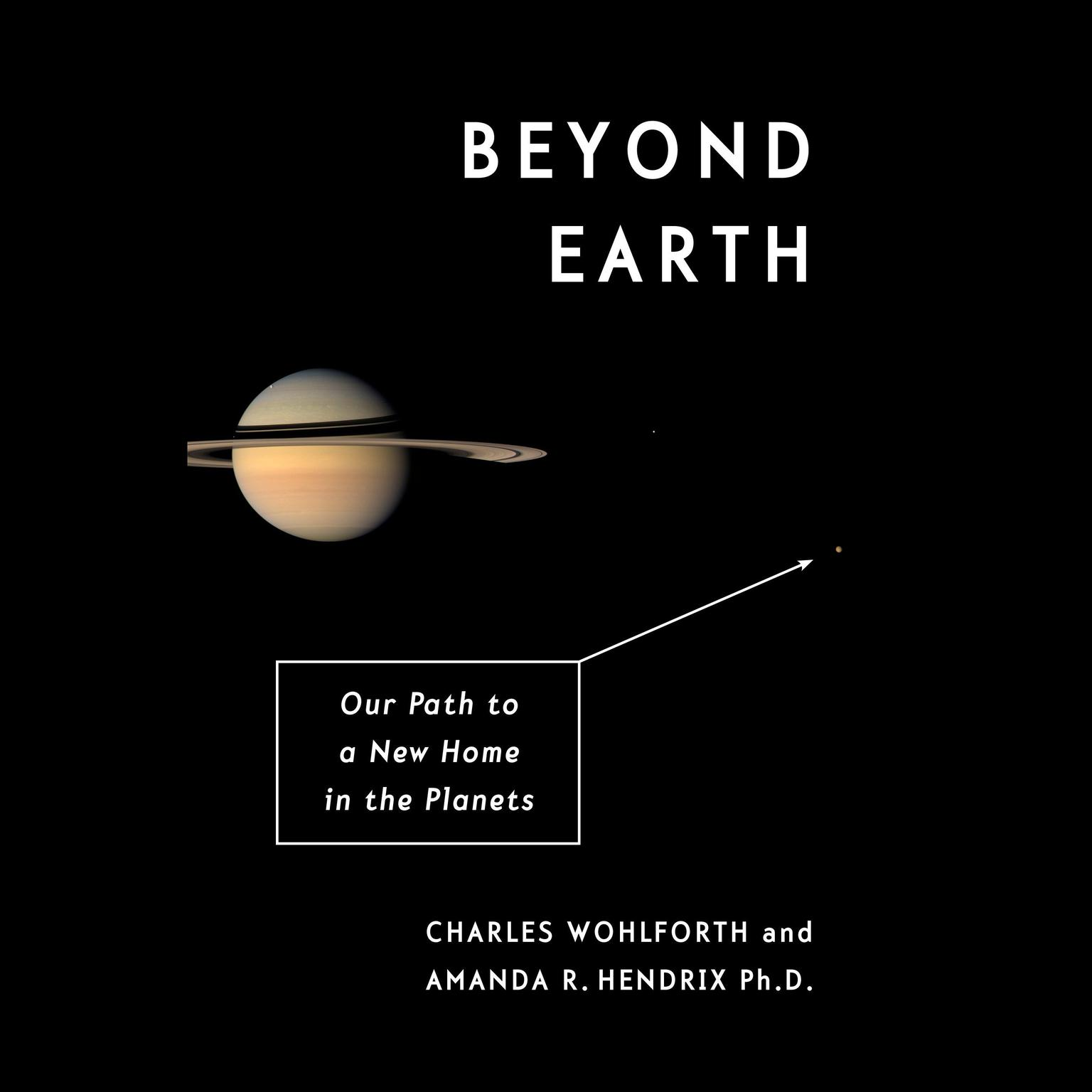 Printable Beyond Earth: Our Path to a New Home in the Planets Audiobook Cover Art