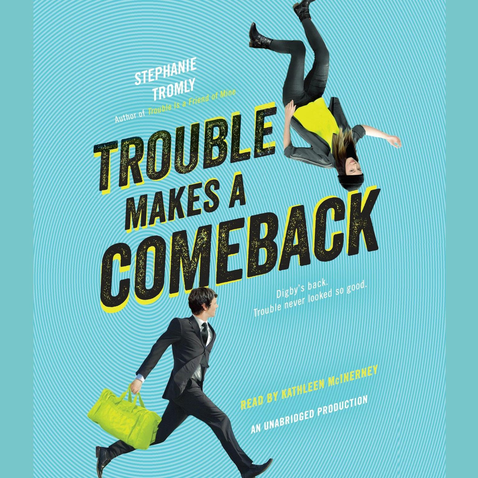 Printable Trouble Makes a Comeback Audiobook Cover Art