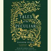Tales of the Peculiar, by Ransom Riggs