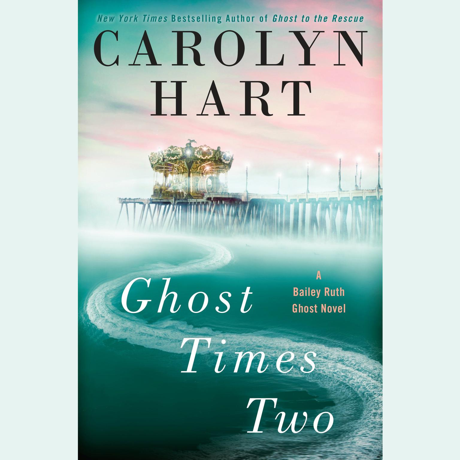 Printable Ghost Times Two: A Bailey Ruth Ghost Novel Audiobook Cover Art