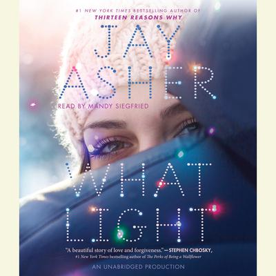 What Light Audiobook, by Jay Asher