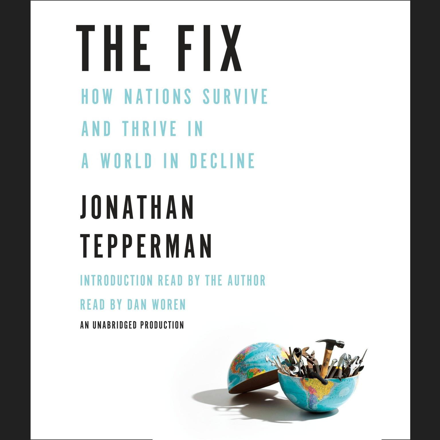 Printable The Fix: How Nations Survive and Thrive in a World in Decline Audiobook Cover Art